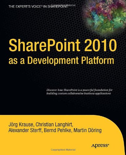 SharePoint 2010 as a Development Platform (Expert's Voice...