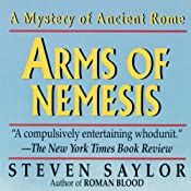 Arms of Nemesis: A Novel of Ancient Rome | [Steven Saylor]