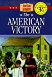 The American Victory: A New Nation Is...