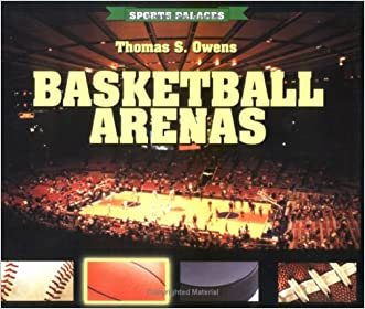 Basketball Arenas (Sports Palaces)