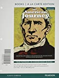 img - for The American Journey: A History of the United States, Volume 1, Books a la Carte Plus NEW MyHistoryLab with eText -- Access Card Package (7th Edition) book / textbook / text book