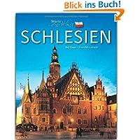 Horizont SCHLESIEN - 160 Seiten Bildband mit über 260 Bildern - STÜRTZ Verlag