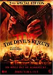 The Devil's Rejects [Director's Cut]...