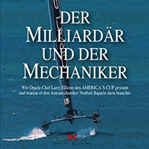 Der Milliardär und der Mechaniker Hörbuch