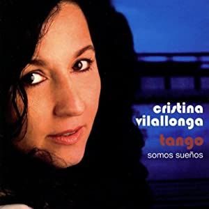 Cristina Vilallonga -  Tango somos suenos