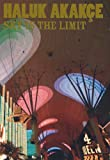 img - for Haluk Akak e: Sky is the Limit book / textbook / text book
