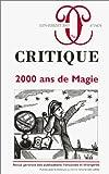 echange, troc Collectif - Critique, numéro 673-674 : 2000 ans de Magie