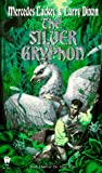 The Silver Gryphon (Mage Wars, Band 3)