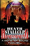 Homecoming: Monster Squad Series book 5 (Volume 5)