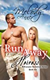 Runaway Heiress - Book Six