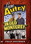 Gene Autry:in Old Monterey