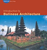 Introduction to Balinese Architecture (Periplus Asian Architecture Series)