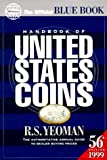 1999 Handbook of United States Coins: Official Blue Book of United States Coins (Serial) (030748002X) by Yeoman, R. S.