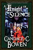 img - for A Knight of Silence (A Knight Series Novel) book / textbook / text book
