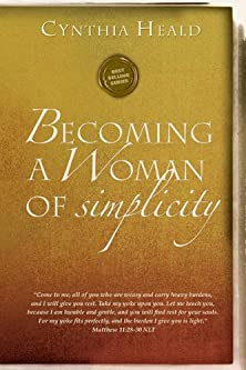 Becoming a Woman of Simplicity, I am afraid that, as the serpent deceived Eve by his craftiness, your minds will be led astray from the simplicity and purity of devotion to Christ. 2 Corinthians 11:3