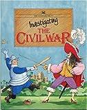 Investigating the Civil War