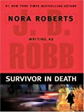 Survivor In Death (0786275103) by Robb, J. D.