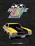 img - for Muscle Car Chronicle book / textbook / text book
