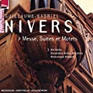 Nivers: Messe Suites & Motets