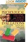 Psychological Testing in Child Custod...