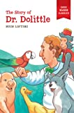 The Story of Doctor Dolittle (Easy Reader Classics)