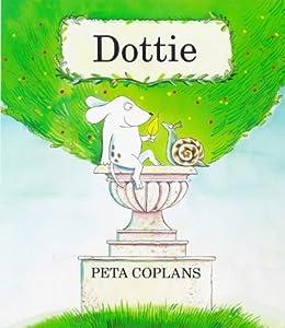 Dottie: PETA COPLANS: 9780862644888: Amazon.com: Books