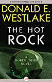 The Hot Rock: A Dortmunder Novel (Book One): 1 (The Dortmunder Novels)
