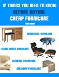 12 Things You Need To Know Before Buying Cheap Furniture
