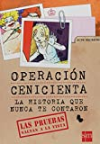 Operacion cenicienta/ The Fairytale Files Cinderella: La historia que nunca te contaron/ The Story They Never Told You (Spanish Edition)
