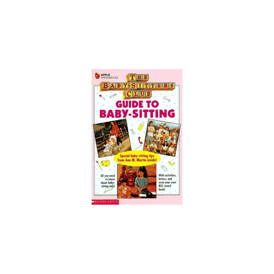 Guide to Baby Sitting (Baby Sitters Club)
