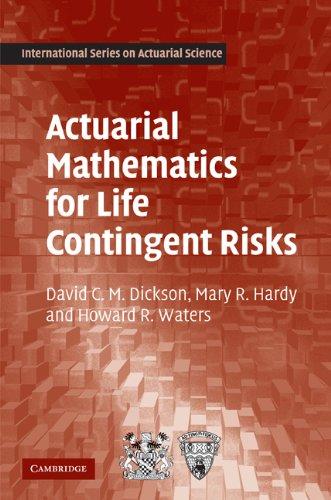 Actuarial Mathematics for Life Contingent Risks...