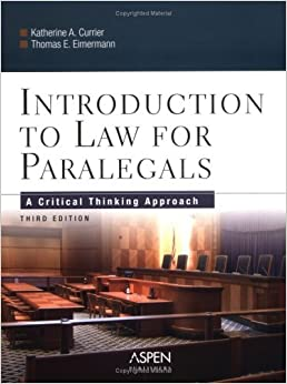 introduction to paralegal studies a critical thinking approach Introduction to paralegal studies: a critical thinking approach (aspen college) by katherine a currier, thomas e eimermann this comprehensive, intelligent overview covers all the key concepts addressed in a typical introduction to paralegal studies course and teaches students the basic skills necessary to understand statutes and court cases.
