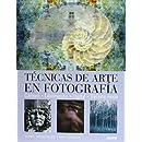 Técnicas de arte en fotografía