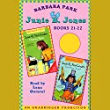 Junie B. Jones Collection: Books 21-22 Audiobook by Barbara Park Narrated by Lana Quintal