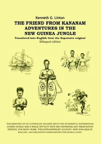 The Friend from Kananam: Adventures in the New Guinea Jungle