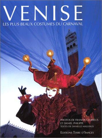 VENISE. Les plus beaux costumes du carnaval