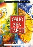 Osho Zen Tarot. Buch zum Osho Zen Tarot: Osho Zen Tarot: Osho Zen Tarot. Buch und 79 Karten: Das transzendentale Zen-Spiel - Osho