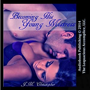 Becoming His Young Mistress Audiobook