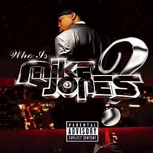 Who Is Mike Jones ?