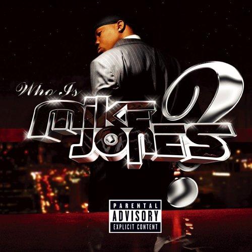 Mike Jones - Who Is Mike Jones?