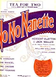 Tea For Two ( Duette from the Musical Comedy No No Nanette ) - Vintage Sheet Music