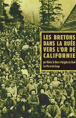 Les Bretons dans la ruée vers l'or de Californie