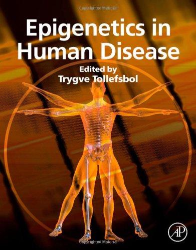 Epigenetics In Human Disease