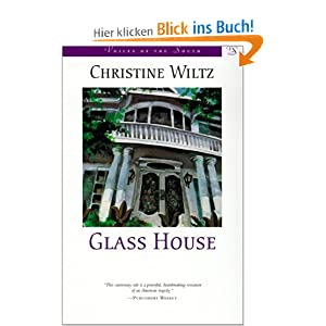 Glass House (Voices of the South) Chris Wiltz