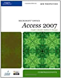 img - for New Perspectives on Microsoft Office Access 2007, Comprehensive (New Perspectives (Thomson Course Technology)) book / textbook / text book