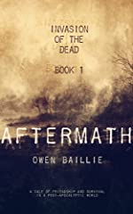 Aftermath (Invasion of the Dead, BOOK 1)