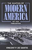 img - for By Vincent P. DeSantis - Shaping of Modern America, 1877-1920: 3rd (third) Edition book / textbook / text book