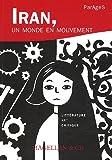 echange, troc Gilbert Lazard, Charles-Henri de Fouchécour, Françoise Spiekermeier, Jean Kellens, Collectif - Parages, N° 9 : Iran, un monde en mouvement