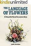 The Language Of Flowers: 33 Beautiful...