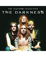 The Platinum Collection : The Darkness